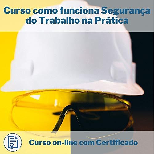 Curso Online em videoaula de como funciona Segurança do Trabalho na Prática com Certificado + 2 brindes