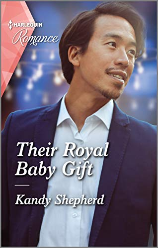 The Royal Baby Gift by Kandy Shepherd