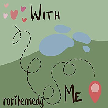 With Me (Demo)