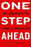One Step Ahead: Mastering the Art and Science of Negotiation (International Edition)