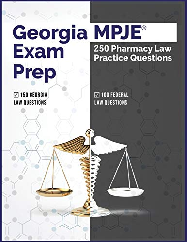 Compare Textbook Prices for Georgia MPJE Exam Prep: 250 Pharmacy Law Practice Questions  ISBN 9798679901117 by Solutions, Pharmacy Testing