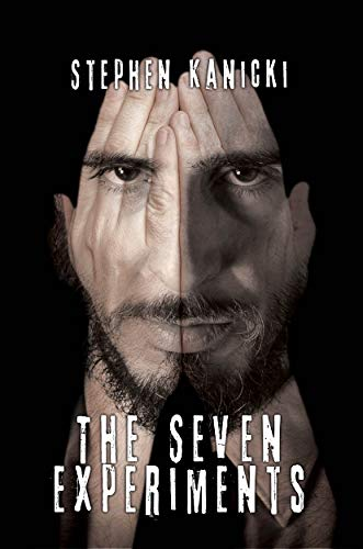 The Seven Experiments by [Stephen Kanicki]