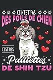 Ce N'est Pas Des Poils De Chien C'Est Des Paillettes De Shih Tzu: Cahier de note | Carnet Ligné | Un cadeau amusant pour les propriétaires de chiens