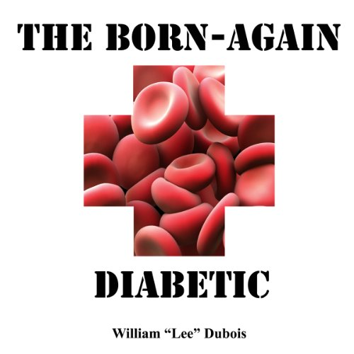 The Born-Again Diabetic cover art