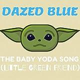 The Baby Yoda Song (Little Green Friend)