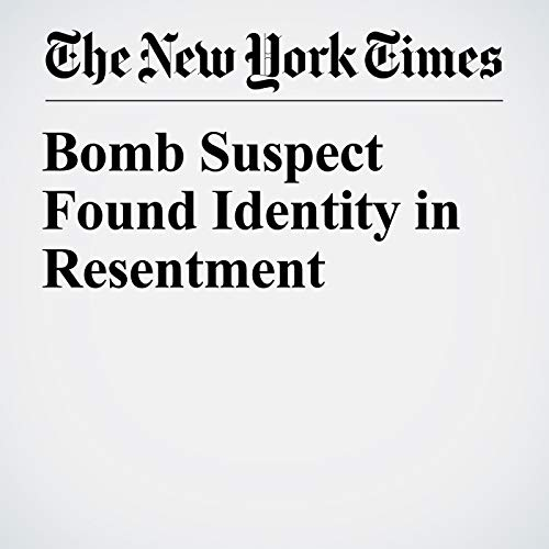 Bomb Suspect Found Identity in Resentment audiobook cover art