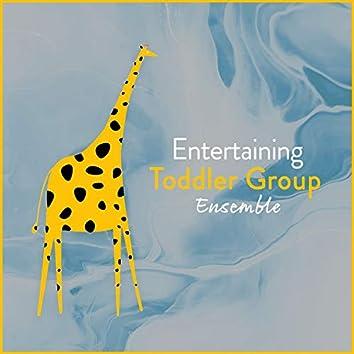 Entertaining Toddler Group Ensemble