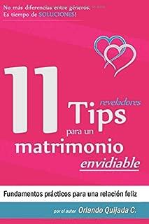 11 Tips para un Matrimonio Envidiable: Lleva tu matrimonio al siguiente nivel. (Spanish Edition)