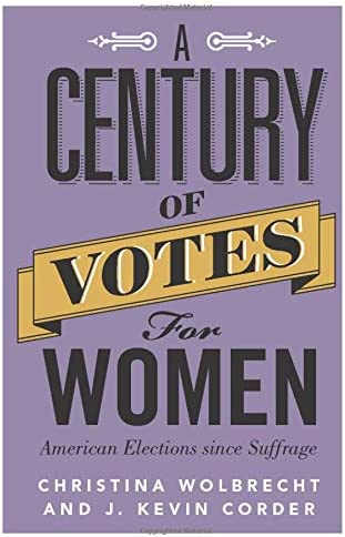 A Century of Votes for Women American Elections Since Suffrage product image