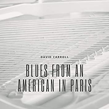 Blues from an American in Paris