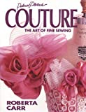 Couture: The Art of Fine Sewing