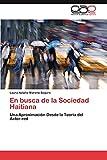 En busca de la Sociedad Haitiana: Una Aproximación Desde la Teoría del Actor-red (Spanish Edition)
