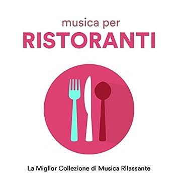 Musica per Ristoranti - La Miglior Collezione di Musica Strumentale per Pianoforte Adatta per Ristoranti, Hotel, Spa