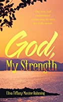 God, My Strength
