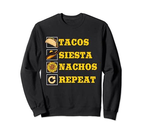 Divertido Tacos Siesta Nachos Repetir Diseño Para Cinco De Mayo Sudadera