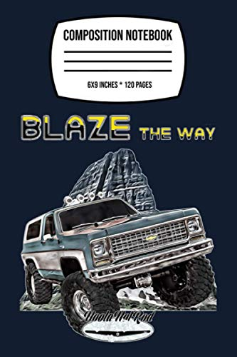 Composition Notebook: Blazer,lifted Squarebody Truck,k5,jimmy,suburban,silverado 120 Wide Lined Pages - 6