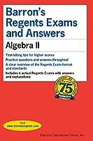 Barron's Regents Exams and Answers: Algebra II (Barron's Regents NY)