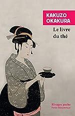 Le livre du thé d'Okakura Kakuso