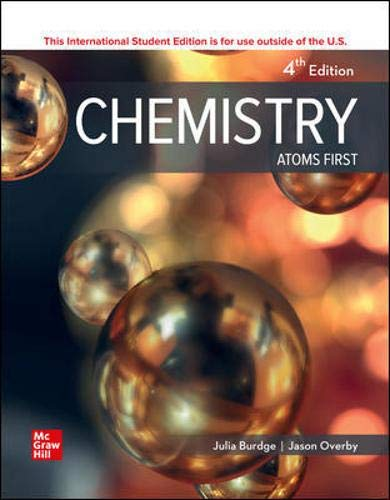 Compare Textbook Prices for Chemistry: Atoms First 4 Edition ISBN 9781260571349 by Burdge, Julia