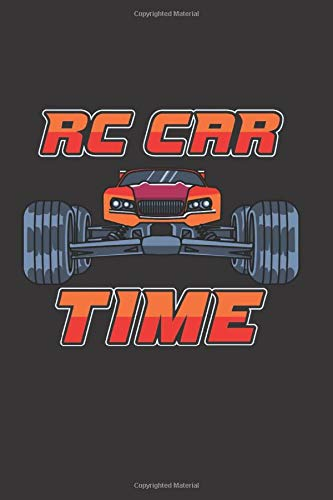 RC Car Time: Journal With Remote Controlled Car I 110 Pages I lined I 6x9'