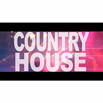 Country House (Let's Do It)