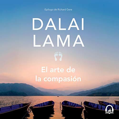 El arte de la compasión [The Art of Compassion] audiobook cover art