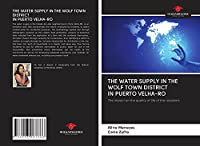THE WATER SUPPLY IN THE WOLF TOWN DISTRICT IN PUERTO VELHA-RO: The impact on the quality of life of the residents