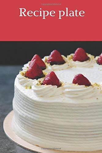 Recipe plate: custom cookbook 100-recipe journal, happy books hub, favorite recipes blank recipe book, recipes journal blank cookbook recipes journal, ... recipes cookbook everyday cookbook collection