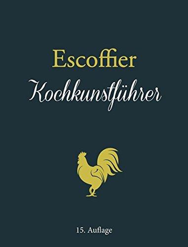 Escoffier: Kochkunstführer