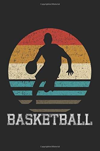 Basketball Sunset Cute: Retro Blank Lined Journal Gift Ideas for Basketball Lover