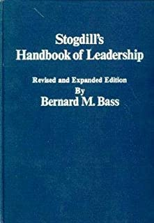 Stogdill's Handbook of Leadership:  A Survey of Theory and Research, Revised and Expanded