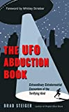 The UFO Abduction Book: Extraordinary Encounters of the Terrifying Kind (English Edition)