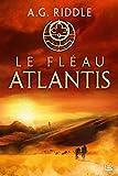 La Trilogie Atlantis, T2 - Le Fléau Atlantis