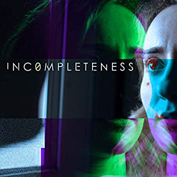Incompleteness Season 1 (Original Series Soundtrack)