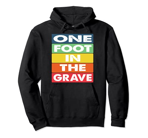 One Foot in the Grave Amputierter Rollstuhl Design für Amput Pullover Hoodie