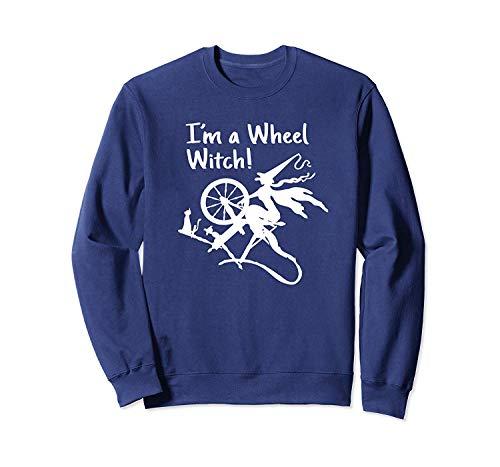 Iâ€m A Wheel Witch Funny Hand Spinning Wheel Sweatshirt - Front Print Sweatshirt For Men and Women