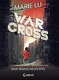 Warcross - Neue Regeln, neues Spiel: eSport-Roman