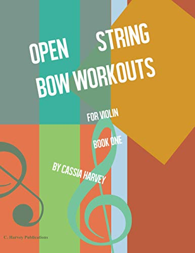 Open String Bow Workouts for Violin, Book One