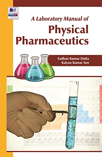A Laboratory Manual of Physical Pharmaceutics (English Edition)