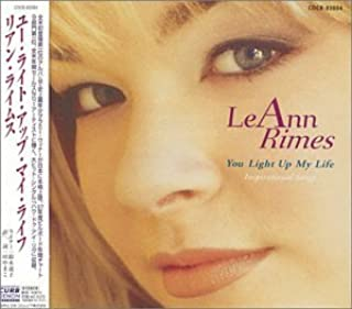 You Light Up My Life by Leann Rimes (1998-11-21)