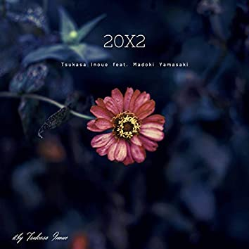 20X2 (feat. Madoki Yamasaki)