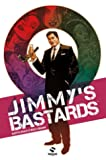 Jimmy's Bastards, Tome 1