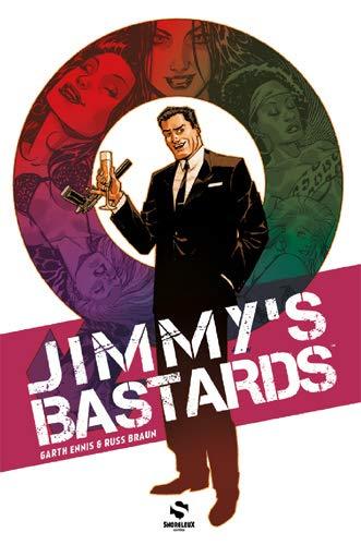 Jimmy's Bastards, Tome 1