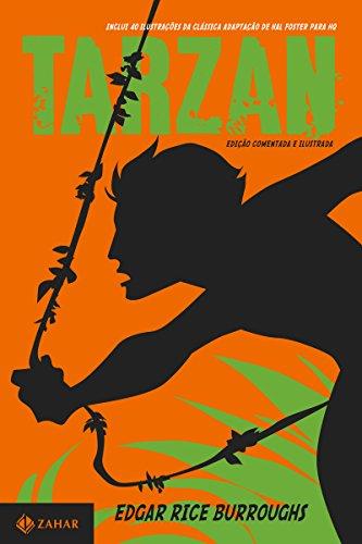 Tarzan: edição comentada e ilustrada: O filho das selvas (Clássicos Zahar)