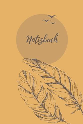 Notizbuch A5 liniert [senffarben Feder]: Softcover Matt   120 Seiten zum Schreiben   Ideal als Ideensammler, Notizheft, Tagebuch oder Haushaltsbuch   ... der Ziele, Gedanken, Pläne oder Gefühle