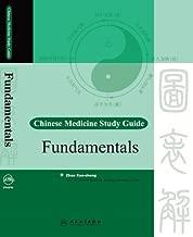 Fundamentals: Chinese Medicine Study Guide Series