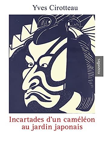 Incartades d'un caméléon au Jardin Japonais (French Edition)