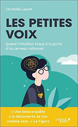 Les petites voix: « Une belle enquête à la découverte de son sixième sens. » Le Figaro