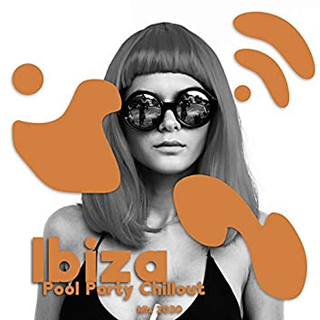 Ibiza Pool Party Chillout Mix 2020