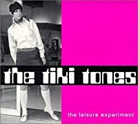The Leisure Experiment by The Tiki Tones